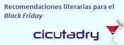 Recomendaciones literarias de Cicutadry para el Black Friday