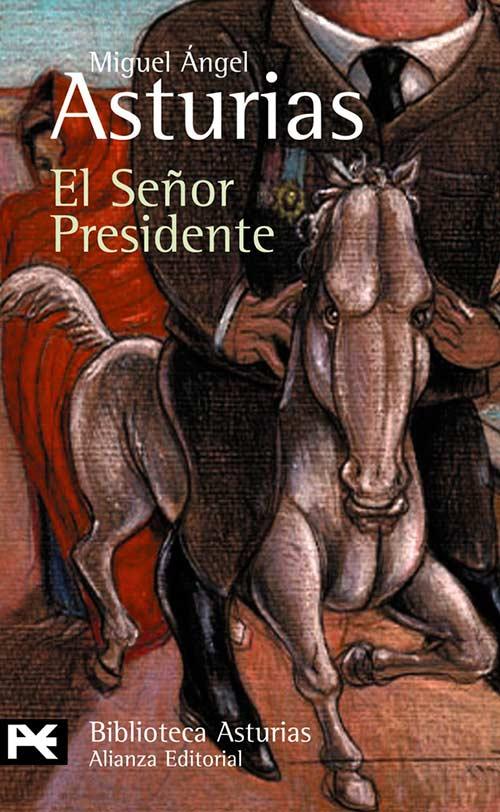 Portada de El señor presidente, de Miguel Ángel Asturias