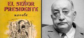 El señor presidente, de Miguel Ángel Asturias: la novela del dictador