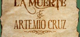 La muerte de Artemio Cruz, de Carlos Fuentes: la muerte de la vida