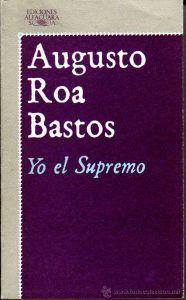 Portada de Yo el Supremo de Augusto Roa Bastos