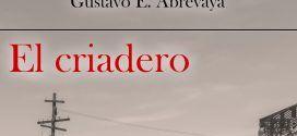 El criadero, de Gustavo Abrevaya: réquiem en el desierto