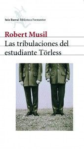Las tribulaciones del estudiante Törless. Robert Musil