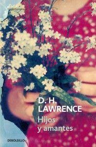 Hijos y amantes. D. H. Lawrence