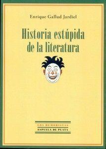 031.Historia estpida de la literatura