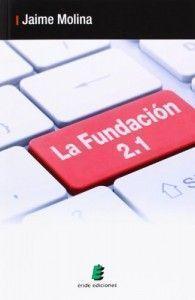 Portada de La Fundación 2.1, de Jaime Molina