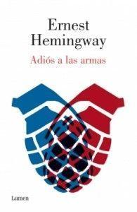 Adiós a las armas. Ernest Hemingway