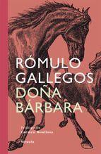 Doña Bárbara. Rómulo Gallegos