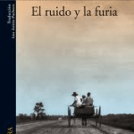 El ruido y la furia. William Faulkner