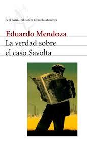 La verdad sobre el caso Savolta. Eduardo Mendoza: (I) La importancia del contexto07.Savolta1
