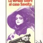 La verdad sobre el caso Savolta. Eduardo Mendoza: (III) Cuando Barret se convierte en Savolta