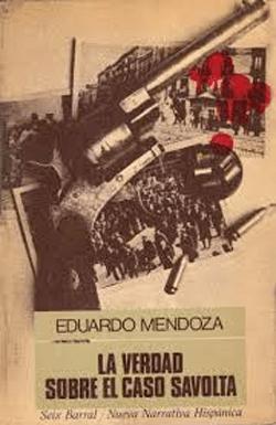 Eduardo Mendoza Portada de la 1ª edición de La verdad sobre el caso Savolta