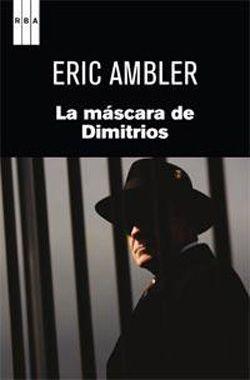 Portada de La máscara de Dimitrios, de Eric Ambler