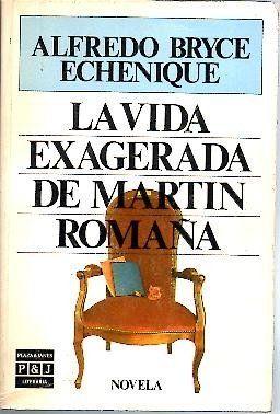 Portada de La vida exagerada de Martín Romaña