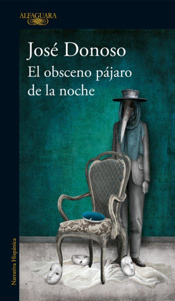 Portada de El obsceno pájaro de la noche, de José Donoso
