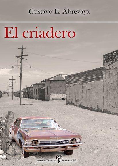 Portada de El criadero, de Gustavo Abrevaya