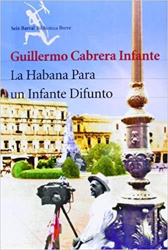 portada La Habana para un infante difunto de Guillermo Cabrera Infante