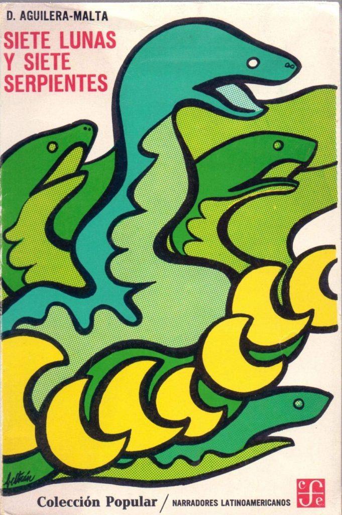 Portada de Siete lunas y siete serpientes, de Demetrio Aguilera Mata