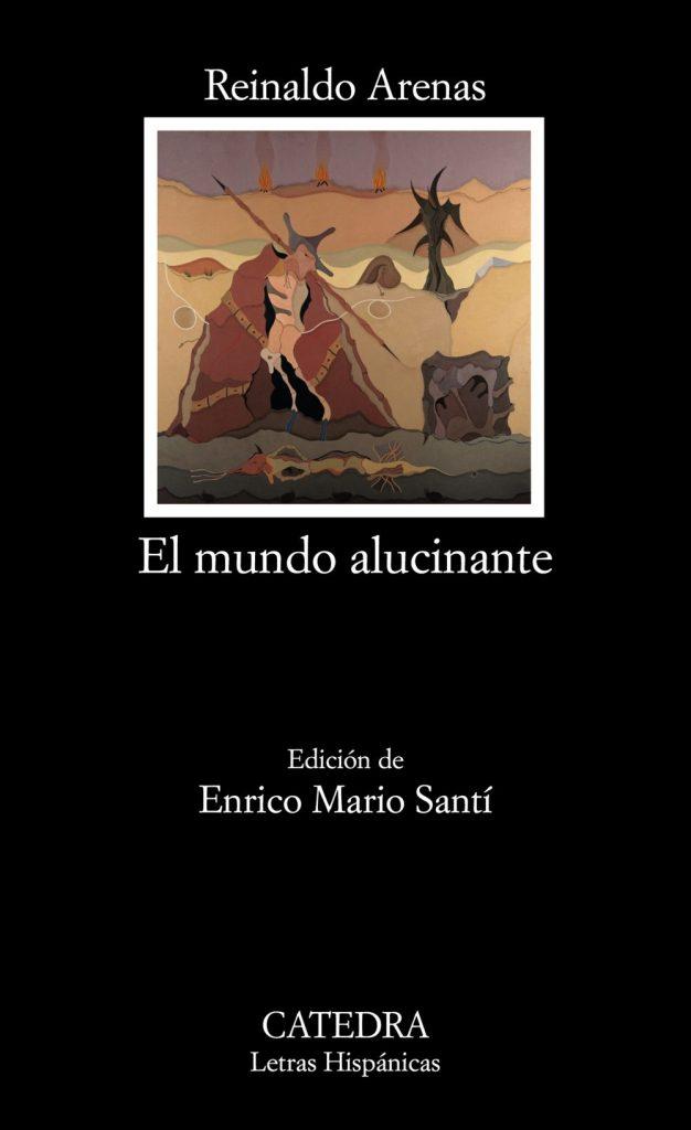 Portada de El mundo alucinante, de Reinaldo Arenas