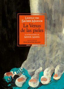 La Venus de las Pieles, de Leopold Sacher-Masoch. Reseña de cicutadry sobre masoquismo