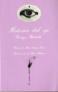 Historia del ojo. Georges Bataille. Reseña de Cicutadry