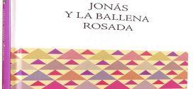 Jonás y la ballena rosada, de José Wolfango Montes: las convenciones sociales