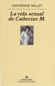 La vida sexual de Catherine M. Catherine Millet. Reseña de Cicutadry