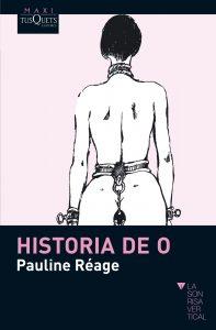 Historia de O. Pauline Reage. Reseña de Cicutadry