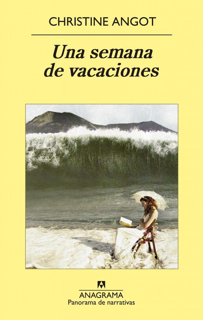 Una semana de vacaciones. Christine Angot. Reseña de Cicutadry
