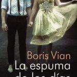 Portada de La espuma de los días, de Boris Vian