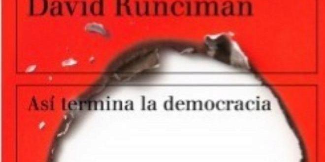 Así termina la democracia, de David Runciman