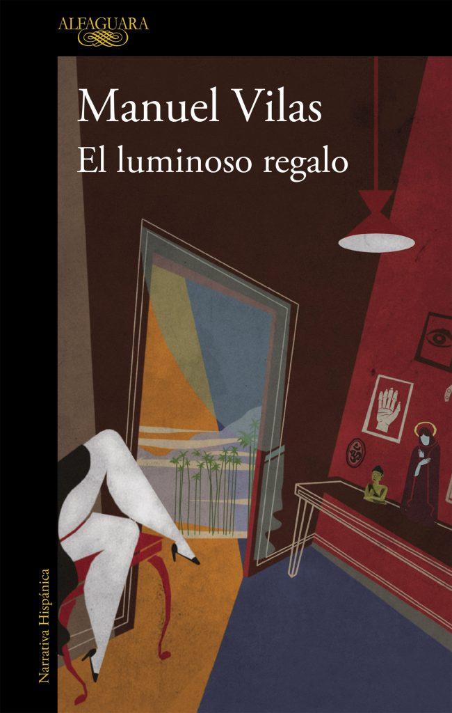 El luminoso regalo, de Manuel Vilas. Reseña de Cicutadry