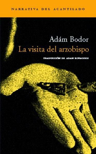 La visita del arzobispo, de Adam Bodor