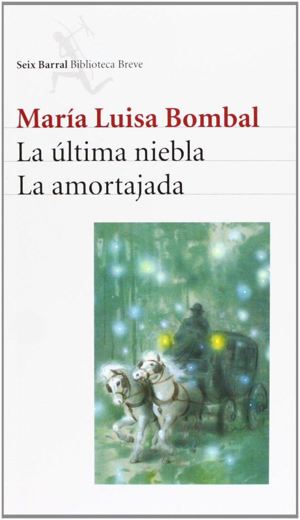Portada de La última niebla.-La amortajada. María Luisa Bombal