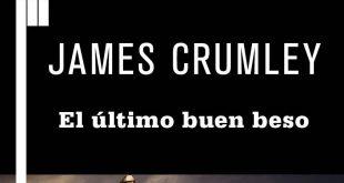 El último buen beso, de James Crumley