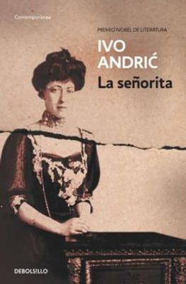 La señorita. Ivo Andrić. Reseña de CicutaDry