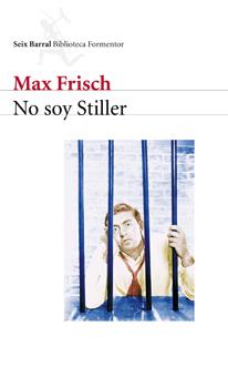 No soy Stiller. Max Frisch. Reseña de Cicutadry