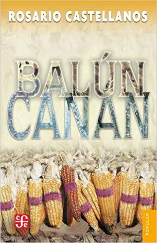 Portada de Balún Canán-Rosario Castellanos