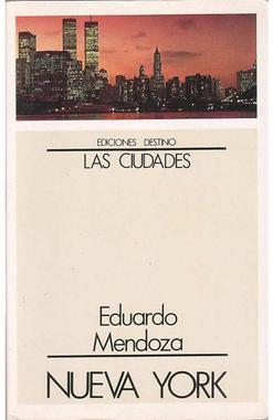 Nueva York, de Eduardo Mendoza. Reseña de Cicutadry