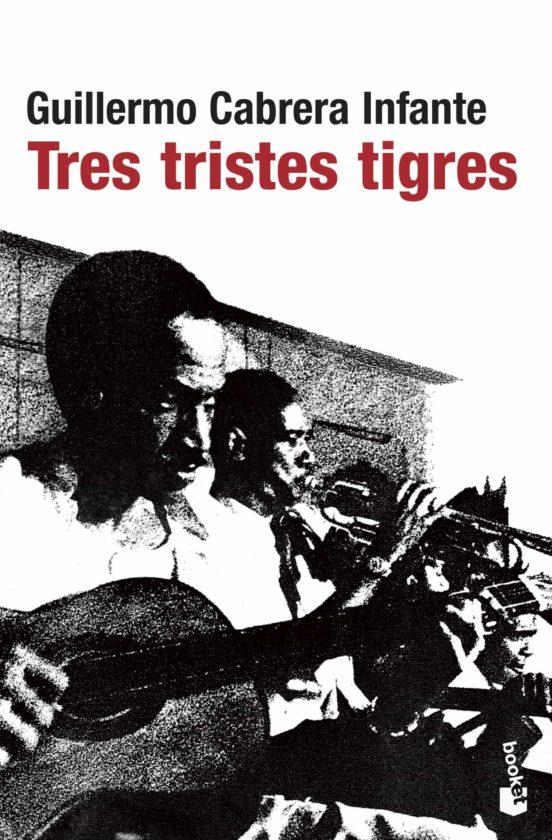 Portada de Tres tristes tigres-Guillermo Cabrera Infante